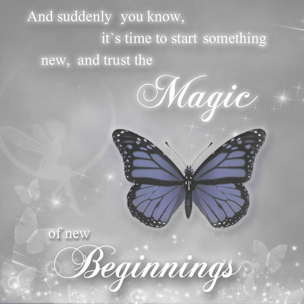 The magic of new beginings with blue butterfly